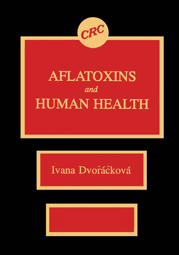 Aflatoxins & Human Health book cover