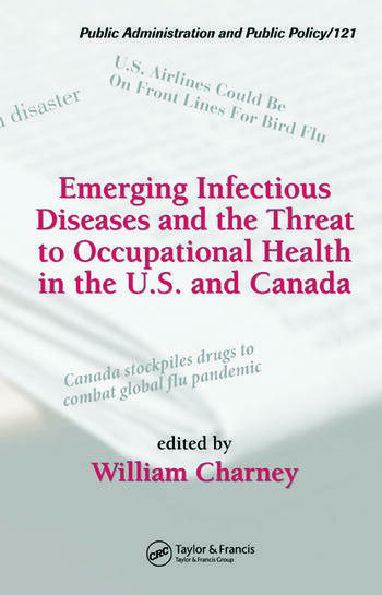 Emerging Infectious Diseases and the Threat to Occupational Health in the U.S. and Canada book cover