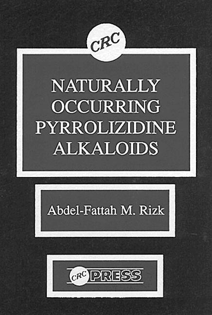 Naturally Occurring Pyrrolizidine Alkaloids book cover