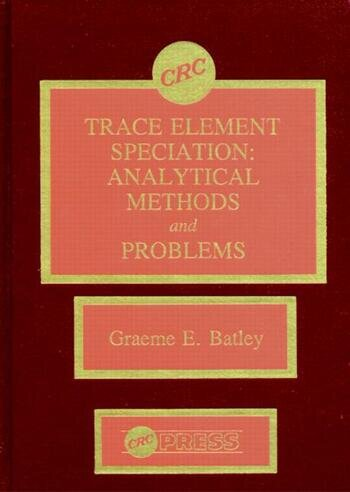 Trace Element Speciation Analytical Methods and Problems book cover
