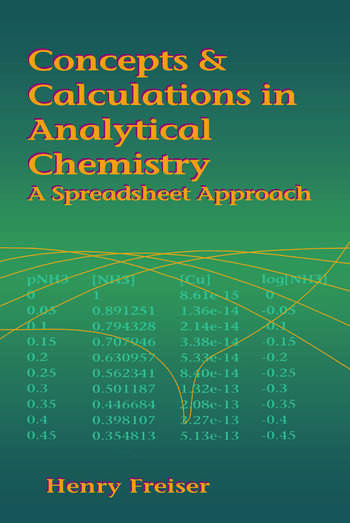 Concepts & Calculations in Analytical Chemistry, Featuring the Use of Excel - CRC Press Book