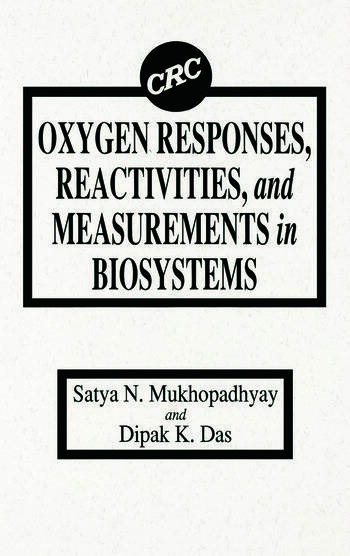 Oxygen Responses, Reactivities, and Measurements in Biosystems book cover