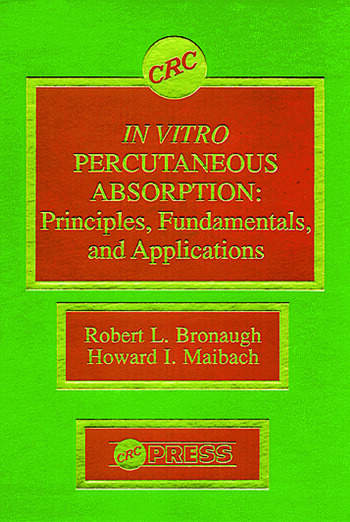 In Vitro Percutaneous Absorption Principles, Fundamentals, and Applications book cover