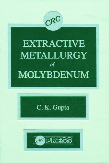 Extractive Metallurgy of Molybdenum book cover