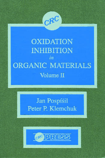Oxidation Inhibition in Organic Materials, Volume II book cover