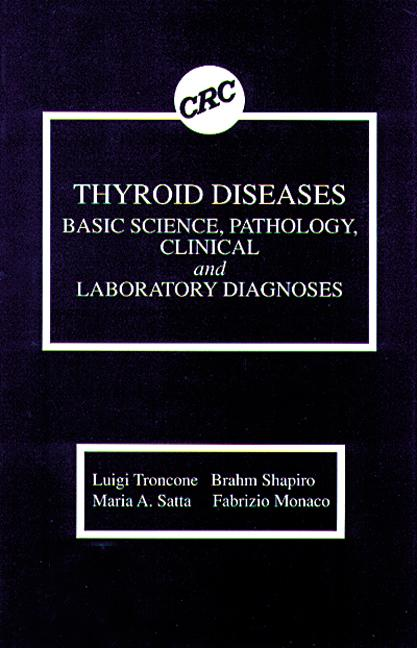 Thyroid Diseases Basic Science, Pathology, Clinical and Laboratory Diagnoses book cover