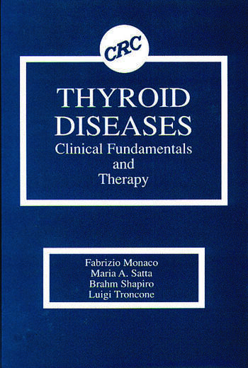 Thyroid Diseases Clinical Fundamentals and Therapy book cover