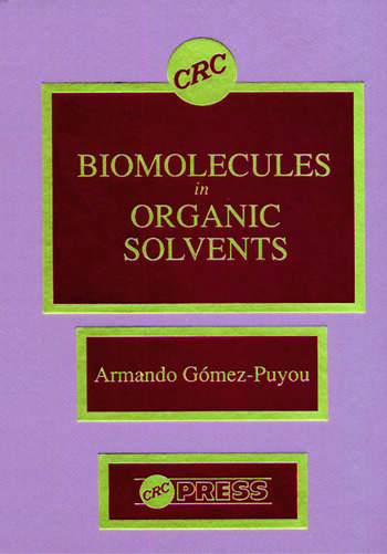 Biomolecules in Organic Solvents book cover
