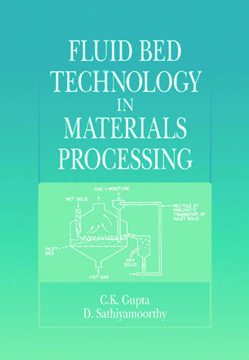 Fluid Bed Technology in Materials Processing book cover
