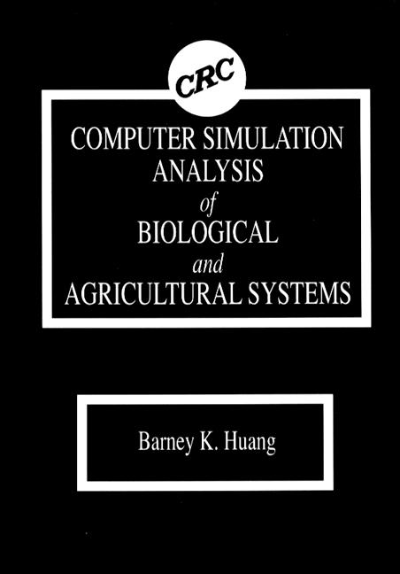 Computer Simulation Analysis of Biological and Agricultural Systems book cover