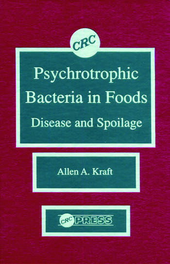 Psychotropic Bacteria in FoodsDisease and Spoilage book cover