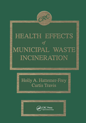 Health Effects of Municipal Waste Incineration book cover