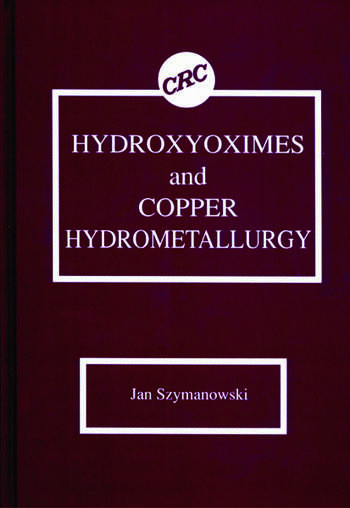 Hydroxyoximes and Copper Hydrometallurgy book cover