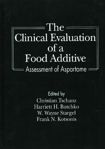 The Clinical Evaluation of a Food Additives Assessment of Aspartame book cover