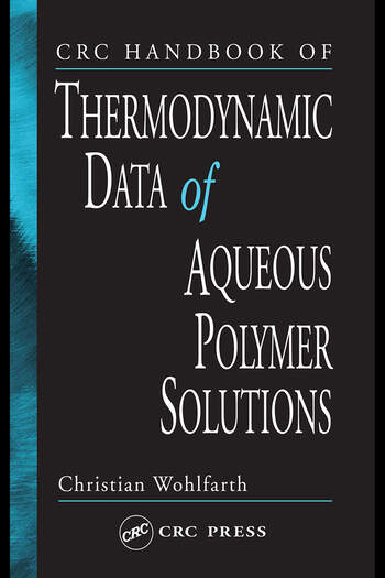 CRC Handbook of Thermodynamic Data of Polymer Solutions, Three Volume Set book cover