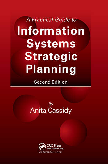 A Practical Guide to Information Systems Strategic Planning, Second Edition book cover