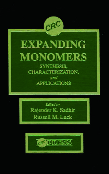 Expanding Monomers Synthesis, Characterization, and Applications book cover