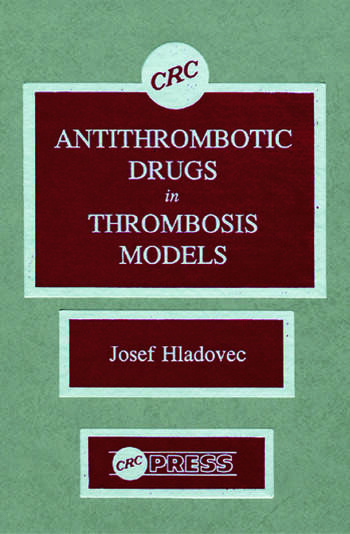 Antithrombotic Drugs in Thrombosis Models book cover