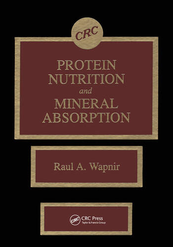 Protein Nutrition and Mineral Absorption book cover