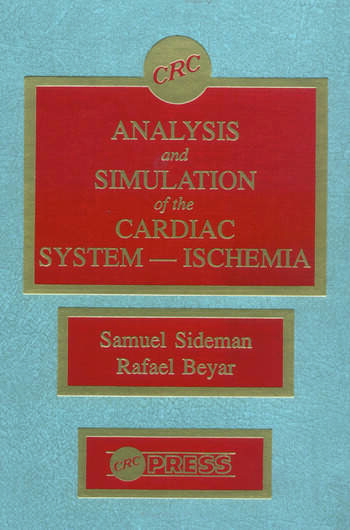 Analysis and Simulation of the Cardiac System Ischemia book cover
