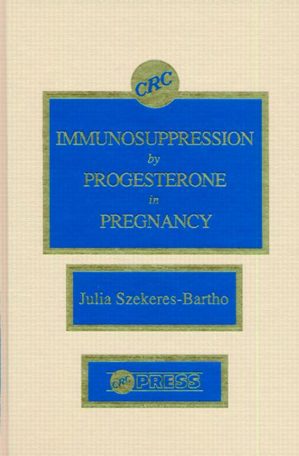 Immunosuppression by Progesterone in Pregnancy book cover