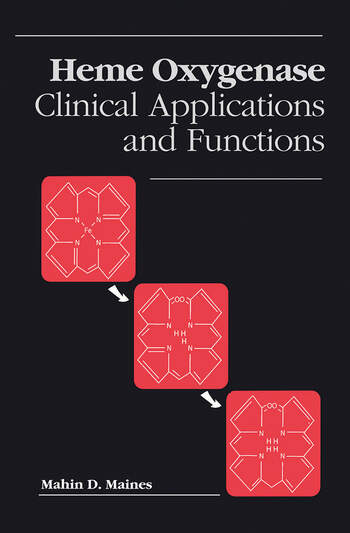Heme Oxygenase Clinical Applications and Functions book cover