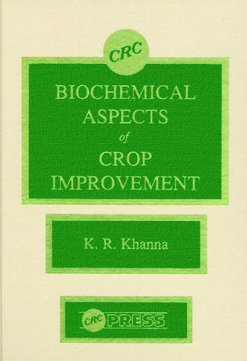 Biochemical Aspects of Crop Improvement book cover