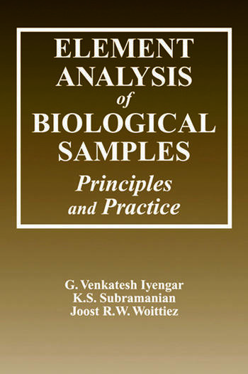 Element Analysis of Biological Samples Principles and Practices, Volume II book cover