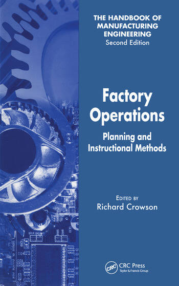 Factory Operations Planning And Instructional Methods Crc Press Book