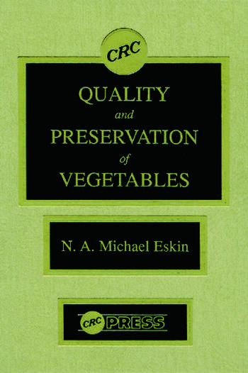 Quality and Preservation of Vegetables book cover