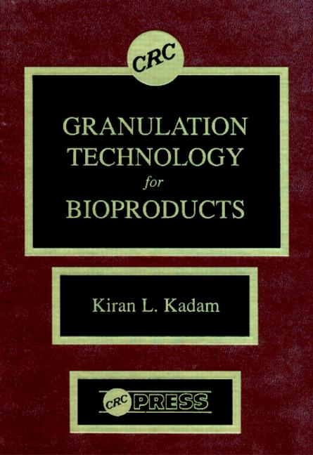 Granulation Technology for Bioproducts book cover