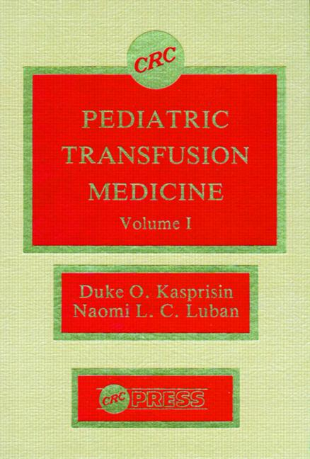 Pediatric Transfusion Medicine, Volume I book cover