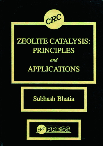 Zeolite Catalysts Principles and Applications book cover