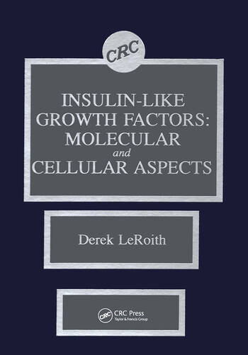 Insulin-like Growth Factors Molecular and Cellular Aspects book cover