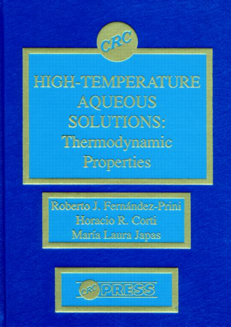High-Temperature Aqueous Solutions Thermodynamic Properties book cover