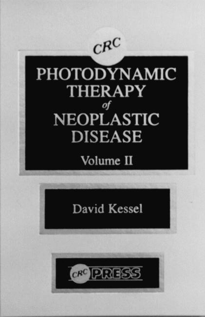 Photodynamic Therapy of Neoplastic Disease, Volume II book cover
