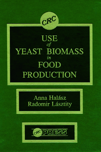 Use of Yeast Biomass in Food Production book cover