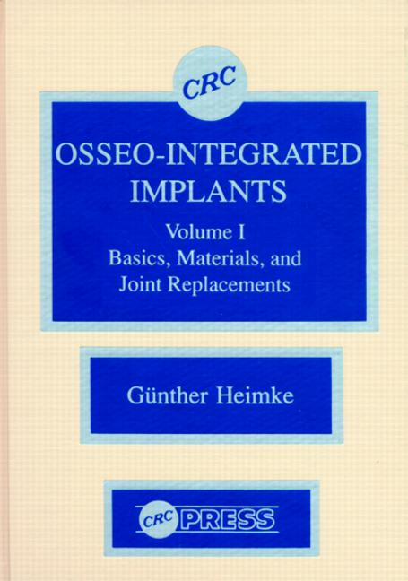 Osseo-Integrated Implants, Volume I book cover