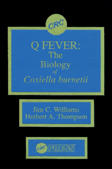 Q Fever, Volume II The Biology of Coxiella Burneti book cover