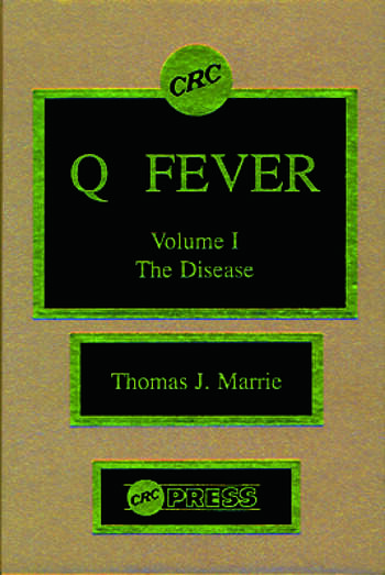 Q Fever, Volume I The Disease book cover