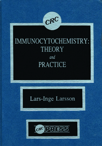 Immunocytochemistry Theory and Practice book cover