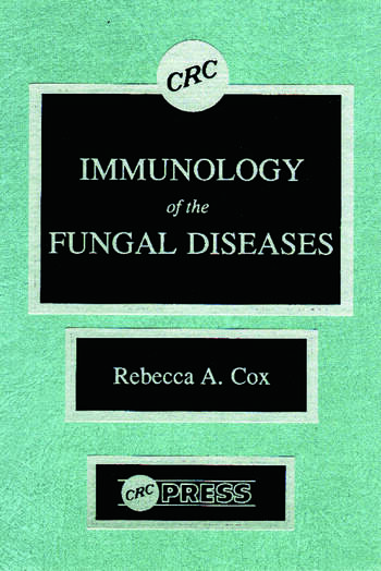 Immunology of the Fungal Diseases book cover