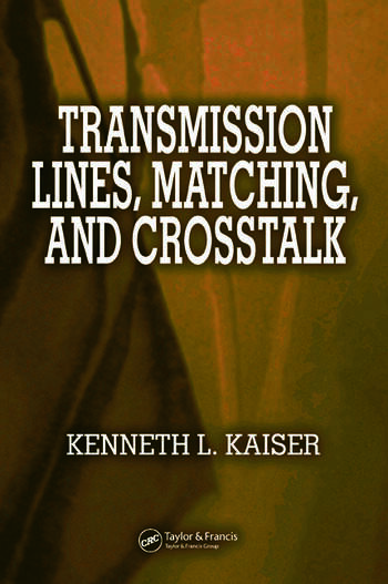Transmission Lines, Matching, and Crosstalk book cover