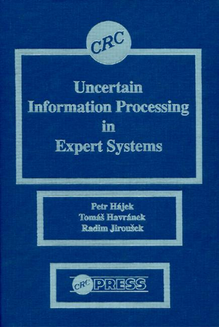 Uncertain Information Processing In Expert Systems book cover