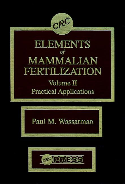 Elements of Mammalian Fertilization, Volume II book cover
