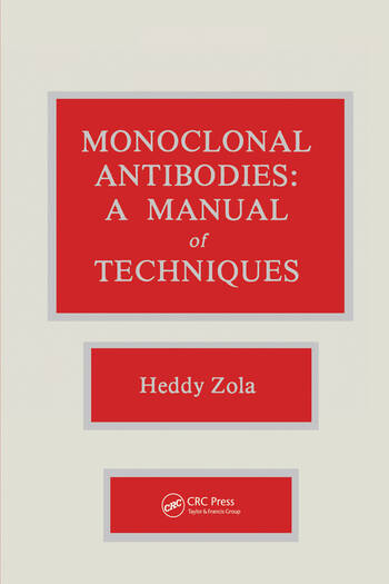 Monoclonal Antibodies A Manual of Techniques book cover