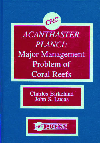 Acanthaster Planci Major Management Problem of Coral Reefs book cover