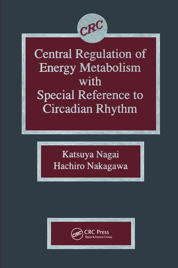 Central Regulation of Energy Metabolism With Special Reference To Circadian Rhythm book cover