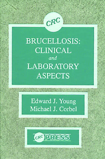 Brucellosis Clinical and Laboratory Aspects book cover