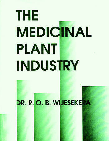 The Medicinal Plant Industry book cover